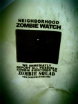 Zombie Watch, Flyer on Telephone Pole